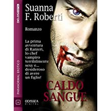 Caldo sangue (Odissea Digital) (Italian Edition)