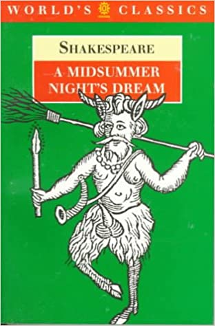 Amazon Com A Midsummer Night S Dream The World S Classics