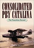 Consolidated PBY Catalina, David Legge, 1557502455