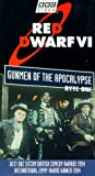 RED DWARF, Series VI, Byte One ~ 1993 Programs (The Universe will Never be the same again / Psirens / Legion / Gunmen of the Apocalypse) [VHS]