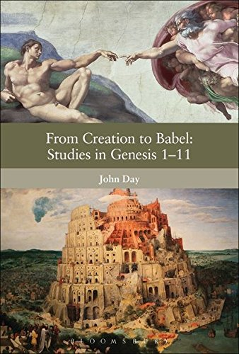 From Creation to Babel: Studies in Genesis 1-11 (The Library of Hebrew Bible/Old Testament Studies)