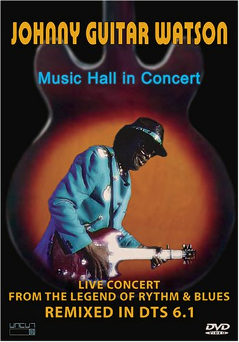 """Johnny \""""Guitar\"""" Watson - Music Hall in Concert (DVD)"""