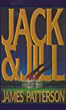 Jack and Jill, James Patterson, 0786209380