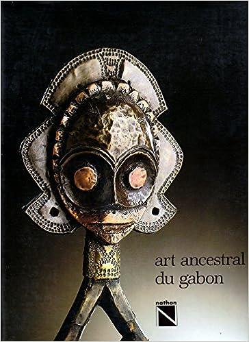Art ancestral du gabon pdf epub