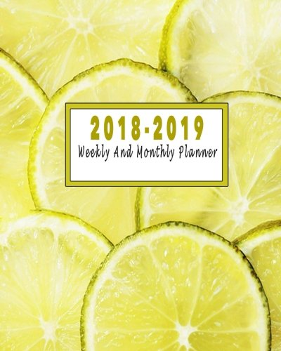 2018-2019: July 2018-June 2019 Monthly And Weekly Planner: July 2018 to June 2019 Academic Planner | 12 Month Planner | 2018-2019 Calendar Planner ... Planner And Schedule Organizer) (Volume 10) Fleur Hatem