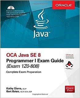 OCA Java SE 8 Programmer I Exam Guide (Exams 1Z0-808): Amazon.es: Kathy Sierra, Bert Bates: Libros en idiomas extranjeros