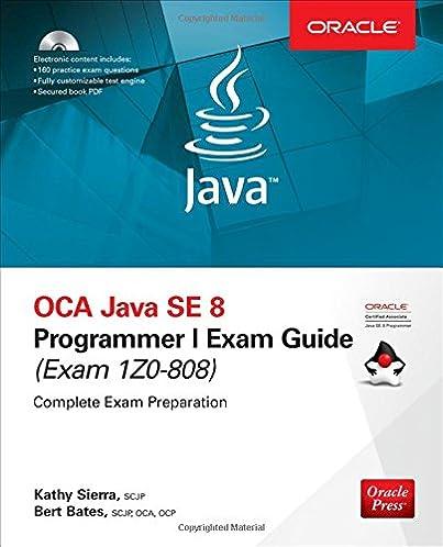 oca java se 8 programmer i exam guide exams 1z0 808 kathy sierra rh amazon com oracle database java developer's guide 11g oracle database 2 day + java developer's guide