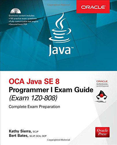 OCA Java SE 8 Programmer I Exam Guide Exams 1Z0-808 With CDROM ...