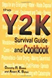 The Y2K Survival Guide and Cookbook, Dorothy R. Bates and Albert K. Bates, 096693170X