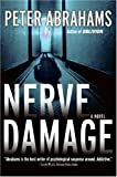 Nerve Damage: A Novel