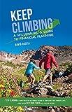 Keep Climbing: A Millennial's Guide to Financial Planning