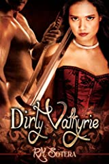 Dirty Valkyrie Kindle Edition