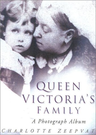 Queen Victoria's Family: A Century of Photographs