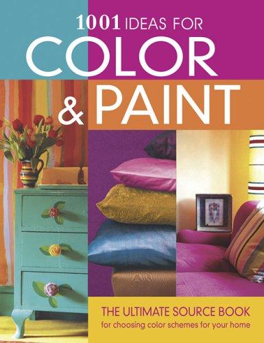 1001 Ideas for Color & Paint