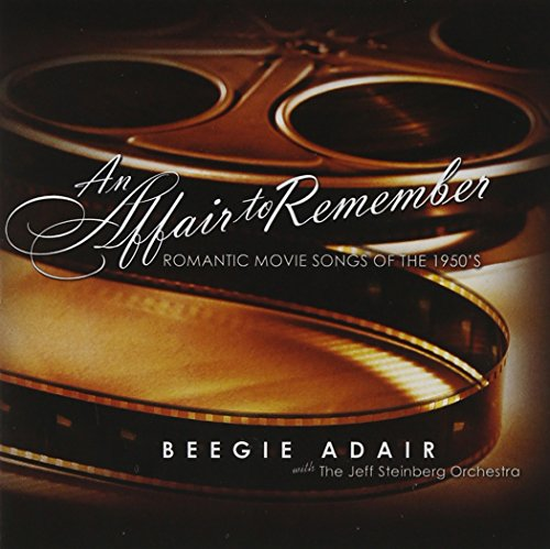 An Affair To Remember: Romantic Movie Songs Of The (Affair Cd)