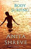 Body Surfing: A Novel