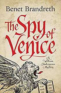 Book Cover: The Spy of Venice: A William Shakespeare Mystery
