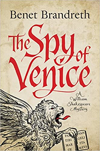 Amazoncom The Spy Of Venice A William Shakespeare Mystery