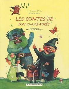 """Afficher """"Les contes de Bonhomme-Forêt"""""""