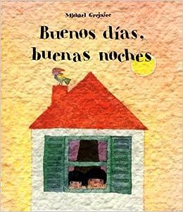 Buenos Dias, Buenas Noches/good Morning, Good Night por Alis Alejandro epub