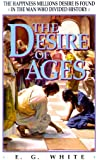 The Desire of Ages: The Happiness Millions Desire Is Found in the Man Who Divided History (Bible Study Companion Set, Vol. 3)