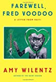 Farewell, Fred Voodoo, Amy Wilentz, 1451643977