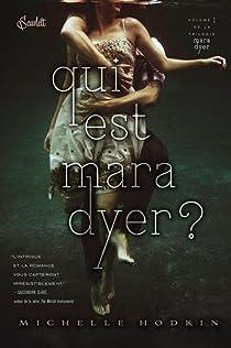 Mara Dyer, tome 1 : Qui est Mara Dyer ? par Hodkin