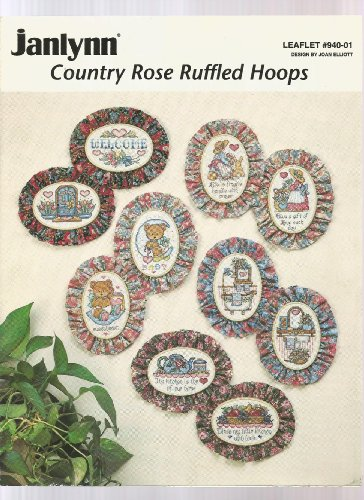 Country Rose Ruffled Hoops, Leaflet #940-01