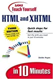 Teach Yourself HTML and XHTML in 10 Minutes, Deidre Hayes, 0672322544