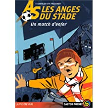 ANGES DU STADE 2 (LES) : UN MATCH D'ENFER