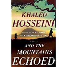 And the Mountains Echoed by Khaled Hosseini (May 21 2013)