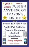 Kyпить How To Publish Anything On Amazon's Kindle на Amazon.com