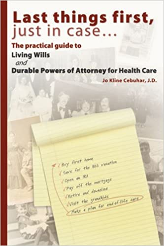 ((BETTER)) Last Things First, Just In Case... The Practical Guide To Living Wills And Durable Powers Of Attorney For Health Care. listed Contacto price latest Serum hubiera House Tenerife