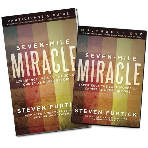 Seven-Mile Miracle DVD with Participant's Guide: Experience the Last Words of Christ As Never Before by Steven Furtick (2013-02-05)