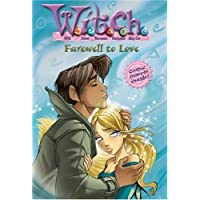 W.I.T.C.H.: Farewell to Love - #23
