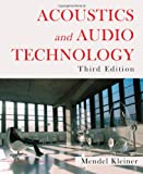 Acoustics and Audio Technology, Mendel Kleiner, 1604270527