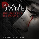 Plain Jane: The Harbinger Murder Mystery Series, Book 1 | Carolyn McCray