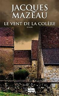Le vent de la colère, Mazeau, Jacques