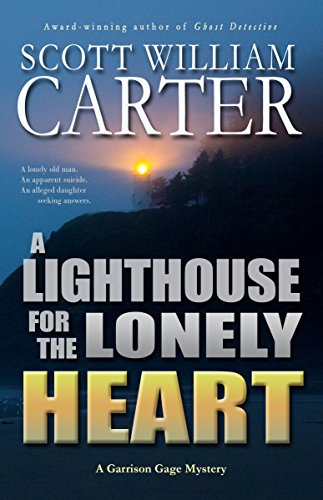 A Lighthouse for the Lonely Heart: An Oregon Coast Mystery (Garrison Gage Series Book 5) ()