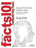 Studyguide for Engineering Mechanics - Statics by Meriam, James L., Cram101 Textbook Reviews, 1490203877