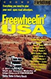 Fielding's Freewheelin' USA: Everything You Need to Plan Your Next Open (Fielding Experienced Travel Guides)