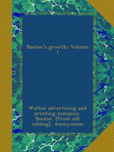 Boston's growth; Volume 1 ebook