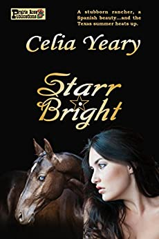 Starr Bright by [Yeary, Celia]