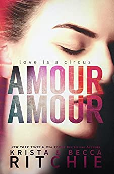 Amour Amour by [Ritchie, Krista, Ritchie, Becca]