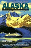 Alaska by Cruise Ship, Anne Vipond, 0969799128