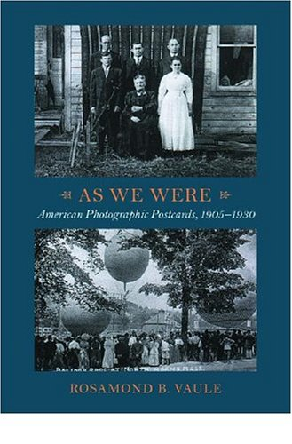 Download As We Were: American Photographic Postcards, 1905-1930 PDF
