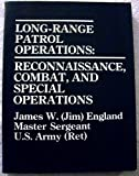Long-Range Patrol Operations, James W. England, 0873644034
