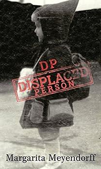 DP DISPLACED PERSON by [Meyendorff, Margarita]