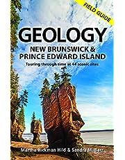 Geology of New Brunswick and Prince Edward Island: Field Guide