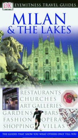 Eyewitness Travel Guide: Milan & The Lakes